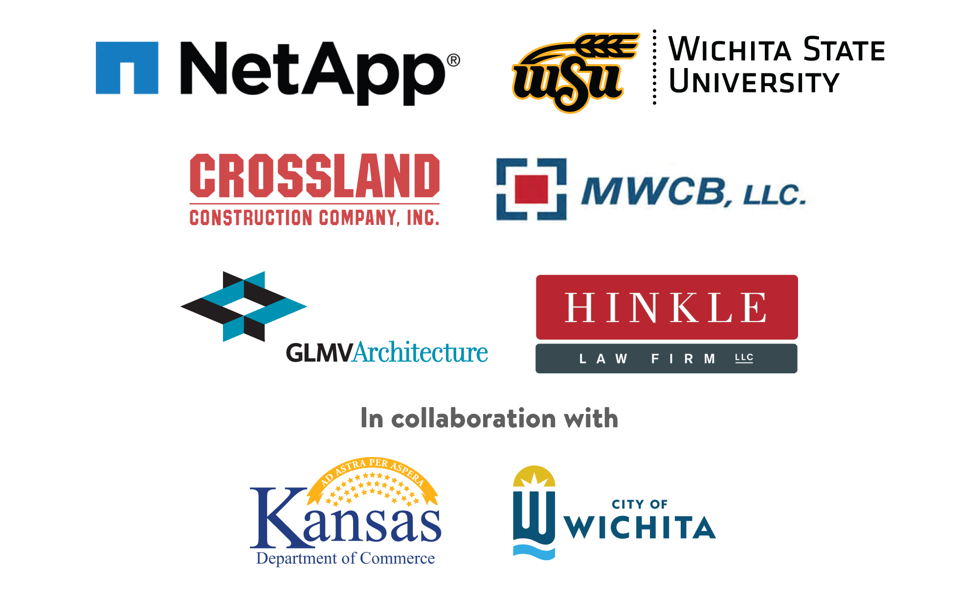 NetApp | Wichita State University | CrossLand Construction Company | MWCB, LLC | GLMV Architecure |  Hindle Law Firm || In collaboration with Kansas Department of Commerce | City of Wichita